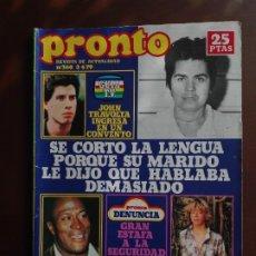 Coleccionismo de Revista Pronto: REVISTA PRONTO Nº 360 – 2-4-79 – JOHN TRAVOLTA – MIGUEL BOSE - RAICES - POSTER LEIF GARRETT. Lote 296840738