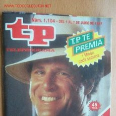Coleccionismo de Revista Teleprograma: TELEPROGRAMA Nº 1104 - DEL 1 AL 7 DE JUNIO DE 1987. Lote 17351077