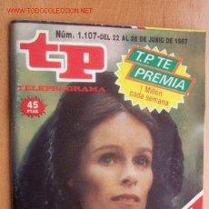 Coleccionismo de Revista Teleprograma: TELEPROGRAMA Nº 1107 - DEL 22 AL 28 DE JUNIO DE 1987. Lote 17126997