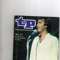 Coleccionismo de Revista Teleprograma: REVISTA TP TELEPROGRAMA Nº 911 SEPT. 1983, PORT. JOAN MANUEL SERRAT. Lote 26323958