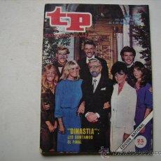 Coleccionismo de Revista Teleprograma: TELEPROGRAMA,Nº 882-PORTADA Y REPORTAJE,DINASTIA.. Lote 32480388