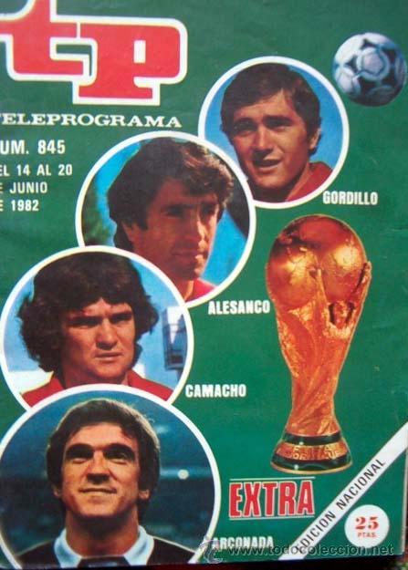 REVISTA TP / TELEPROGRAMA Nº 845 / 1982 / EXTRA MUNDIAL DE FUTBOL ESPAÑA 1982 (Coleccionismo - Revistas y Periódicos Modernos (a partir de 1.940) - Revista TP ( Teleprograma ))