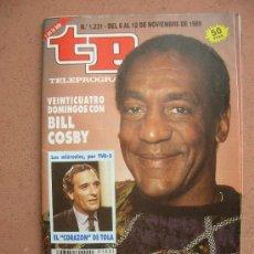 Coleccionismo de Revista Teleprograma: TELEPROGRAMA Nº 1231 : DEL 06 AL 12 DE NOVIEMBRE DE 1989: VEINTE Y CUATRO DOMINGOS CON BILL COSBY. Lote 35899427