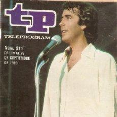 Coleccionismo de Revista Teleprograma: REVISTA TELEPROGRAMA Nº 911 SERRAT EN DIRECTO DESDE BENIDORM. Lote 36884895