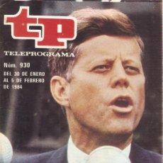 Coleccionismo de Revista Teleprograma: REVISTA TELEPROGRAMA Nº 930 KENNEDY. Lote 36885088