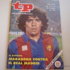 Coleccionismo de Revista Teleprograma: TELEPROGRAMA 933 MARADONA. Lote 37092495