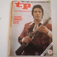 Coleccionismo de Revista Teleprograma: TELEPROGRAMA 1.085 CURRO JIMÉNEZ. Lote 37093381