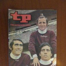 Coleccionismo de Revista Teleprograma: TELEPROGRAMA TP Nº 268 DEL 24 AL 30 DE MAYO DE 1971. RUSIA-ESPAÑA EN DIRECTO. PIRRI, GALLEGO, .... Lote 37128092