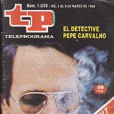 Coleccionismo de Revista Teleprograma: REVISTA TELEPROGRAMA Nº 1039 EL DETECTIVE CARVALHO. Lote 37247928