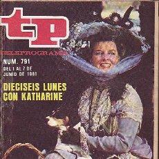Coleccionismo de Revista Teleprograma: REVISTA TELEPROGRAMA Nº 791. Lote 37248688