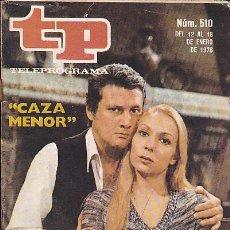 Coleccionismo de Revista Teleprograma: REVISTA TELEPROGRAMA Nº 510. Lote 37315137