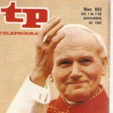 Coleccionismo de Revista Teleprograma: REVISTA TELEPROGRAMA Nº 865 EL PAPA EN ESPAÑA. Lote 37435462