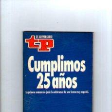 Coleccionismo de Revista Teleprograma: TP 25 ANIVERSARIO 27/05 AL 02/06 DE 1991 *. Lote 39661300