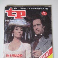 Coleccionismo de Revista Teleprograma: TP TELEPROGRAMA Nº 1076 - DEL 17 AL 23 NOVIEMBRE DE 1986 - NORTE Y SUR. Lote 42747760