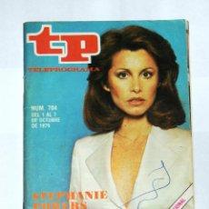 Coleccionismo de Revista Teleprograma: TP TELEPROGRAMA Nº704- OCTUBRE 1979.. Lote 43267118