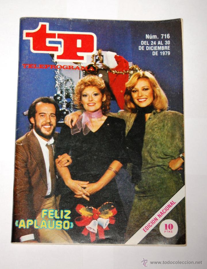 TP TELEPROGRAMA Nº716- DICIEMBRE 1979 (Coleccionismo - Revistas y Periódicos Modernos (a partir de 1.940) - Revista TP ( Teleprograma ))