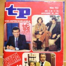Coleccionismo de Revista Teleprograma: TP TELEPROGRAMA Nº 922 DICIEMBRE DE 1983 LO MEJOR Y PEOR DEL AÑO EXTRA. Lote 43698993