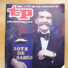 Coleccionismo de Revista Teleprograma: TP Nº 1110 DE JULIO DE 1987. Lote 43701023