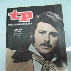 Colecionismo da Revista Teleprograma: ANTIGUO TELEPROGRAMA Nº 316 ABRIL DE 1972 CON REPORTAJE A JUAN DIEGO EN LOS NICKLEBY. Lote 44346679