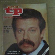 Coleccionismo de Revista Teleprograma: ANTIGUO TP TELEPROGRAMA Nº 840 - AÑO 1982 CON REPORTAJE DE IÑIGO EN DECIAMOS AYER. Lote 44412142