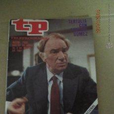 Coleccionismo de Revista Teleprograma: ANTIGUO TP TELEPROGRAMA Nº 786 - AÑO 1981 CON REPORTAJE DE FERNANDO FERNAN GOMEZ. Lote 44418432