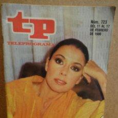 Coleccionismo de Revista Teleprograma: TP. TELEPROGRAMA Nº 723. FEBRERO DE 1980. BUENA CONSERVACIÓN. CURIOSA PUBLICIDAD DE LA ÈPOCA.. Lote 44672499