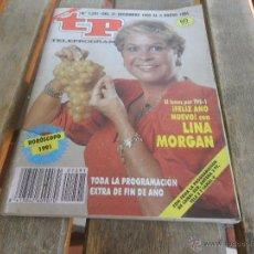Coleccionismo de Revista Teleprograma: REVISTA TELEPROGRAMA TP AÑO 1990 Nº 1291 LINA MORGAN. Lote 45419225