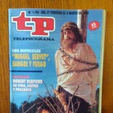 Collectionnisme de Magazine Teleprograma: TP TELEPROGRAMA Nº 1195, DE FEBRERO-MARZO 1989. SERIE 'MIGUEL SERVET'. BUEN ESTADO. Lote 46990960