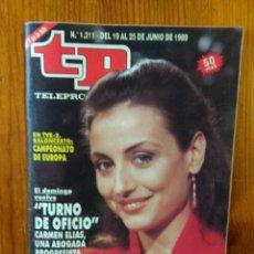 Coleccionismo de Revista Teleprograma: TP TELEPROGRAMA Nº 1211, DE JUNIO 1989. CARMEN ELÍAS, EN 'TURNO DE OFICIO'. BUEN ESTADO. Lote 46991491