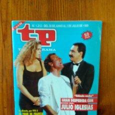 Coleccionismo de Revista Teleprograma: TP TELEPROGRAMA Nº 1212, DE JUNIO-JULIO 1989. JULIO IGLESIAS, EN 'SÁBADO NOCHE'. BUEN ESTADO. Lote 46991520