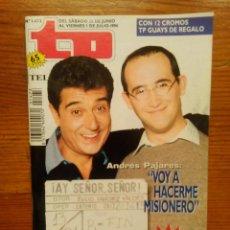 Coleccionismo de Revista Teleprograma: TP TELEPROGRAMA Nº 1473, DE JUNIO 1994. ANDRÉS PAJARES, 'AY, SEÑOR, SEÑOR'. NUEVA, SIN USO. Lote 47162131