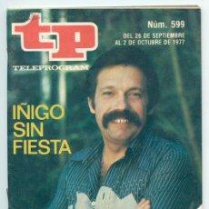 Coleccionismo de Revista Teleprograma: TP - TELEPROGRAMA - 1977 - JOSÉ MARÍA ÍÑIGO. Lote 47686901