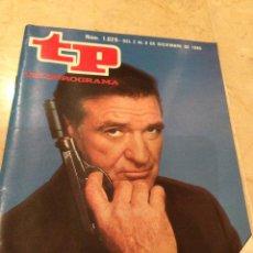 Coleccionismo de Revista Teleprograma: TP TELEPROGRAMA NÚM. 1026 - DEL 2 AL 8 DE DICIEMBRE DE 1985 - ROD TAYLOR EN MASCARADA. Lote 48435671