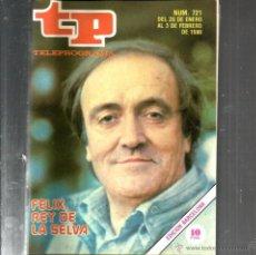 Coleccionismo de Revista Teleprograma: TP TELEPROGRAMA NUM. 721 : FELIX RODRIGUEZ DE LA FUENTE . Lote 48969728