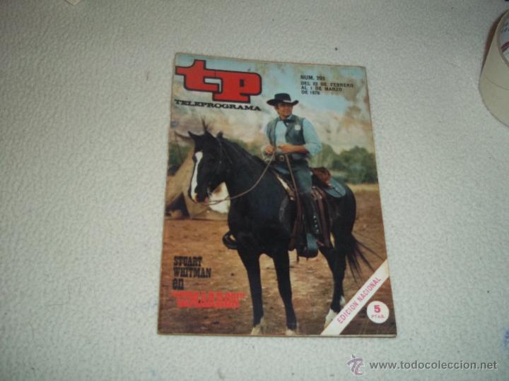 REVISTA TP Nº 203 AÑO 1970 STUART WHITMAN,FELIX RODRIGUEZ,JULIO IGLESIAS,MASSIE (Coleccionismo - Revistas y Periódicos Modernos (a partir de 1.940) - Revista TP ( Teleprograma ))