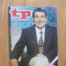 Coleccionismo de Revista Teleprograma: REVISTA TELEPROGRAMA NUMERO 715 RAMON SANCHEZ OCAÑA. Lote 50148578