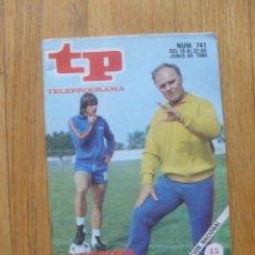 Coleccionismo de Revista Teleprograma: REVISTA TELEPROGRAMA NUMERO 741 KUBALA MIGUELI, LA EUROCOPA EN DIRECTO. Lote 50148599
