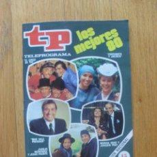 Coleccionismo de Revista Teleprograma: REVISTA TELEPROGRAMA NUMERO 781 LOS MEJORES 80. Lote 50148633
