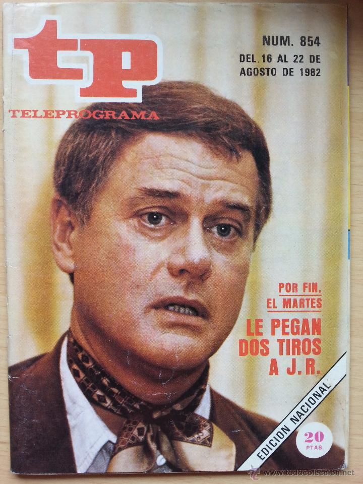 TP TELEPROGRAMA 854 LARRY HAGMAN. DALLAS (1982) (Coleccionismo - Revistas y Periódicos Modernos (a partir de 1.940) - Revista TP ( Teleprograma ))