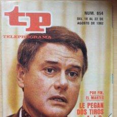 Coleccionismo de Revista Teleprograma: TP TELEPROGRAMA 854 LARRY HAGMAN. DALLAS (1982). Lote 199002336