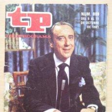 Coleccionismo de Revista Teleprograma: TP TELEPROGRAMA 809 COSAS - JOAQUÍN PRAT (1981). Lote 50331418