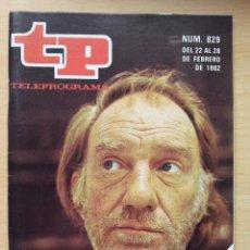 Coleccionismo de Revista Teleprograma: TP TELEPROGRAMA 829 FERNANDO FERNÁN GÓMEZ (1982). Lote 50333950