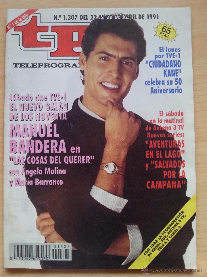 TP TELEPROGRAMA 1307 MANUEL BANDERA (1991) (Coleccionismo - Revistas y Periódicos Modernos (a partir de 1.940) - Revista TP ( Teleprograma ))