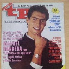 Coleccionismo de Revista Teleprograma: TP TELEPROGRAMA 1307 MANUEL BANDERA (1991). Lote 50367116