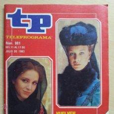 Coleccionismo de Revista Teleprograma: TP TELEPROGRAMA 901 FORTUNATA Y JACINTA - ANA BELÉN, MARIBEL MARTÍN (1983). Lote 50551566