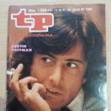 Coleccionismo de Revista Teleprograma: TP TELEPROGRAMA 1006 DUSTIN HOFFMAN (1985). Lote 50733744