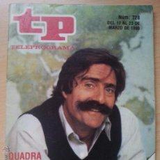 Coleccionismo de Revista Teleprograma: TP TELEPROGRAMA 728 LOS REPORTEROS - MIGUEL DE LA QUADRA SALCEDO (1980). Lote 50735134