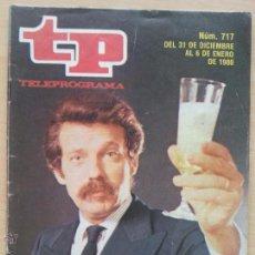 Coleccionismo de Revista Teleprograma: TP TELEPROGRAMA 717 JOSÉ MARÍA ÍÑIGO (1979). Lote 50796781