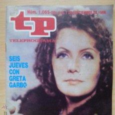 Coleccionismo de Revista Teleprograma: TP TELEPROGRAMA 1065 GRETA GARBO (1986). Lote 50797816