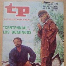 Coleccionismo de Revista Teleprograma: TP TELEPROGRAMA 773 CENTENNIAL - RICHARD CHAMBERLAIN (1981). Lote 50804178